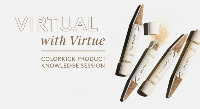 Virtual with Virtue™: ColorKick Product Knowledge
