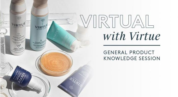 Virtual with Virtue™: General Product Knowledge