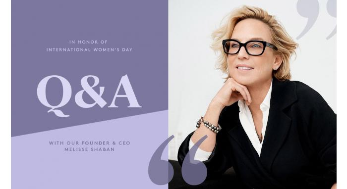 International Women's Day Q&A with Our Founder & CEO, Melisse Shaban