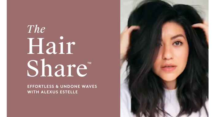 The Hair Share®: Effortless & Undone Waves with Alexus Estelle