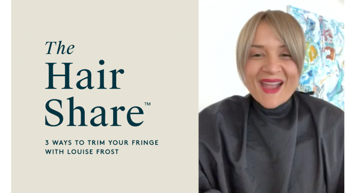 The Hair Share™: 3 Ways to Trim Your Fringe with Louise Frost