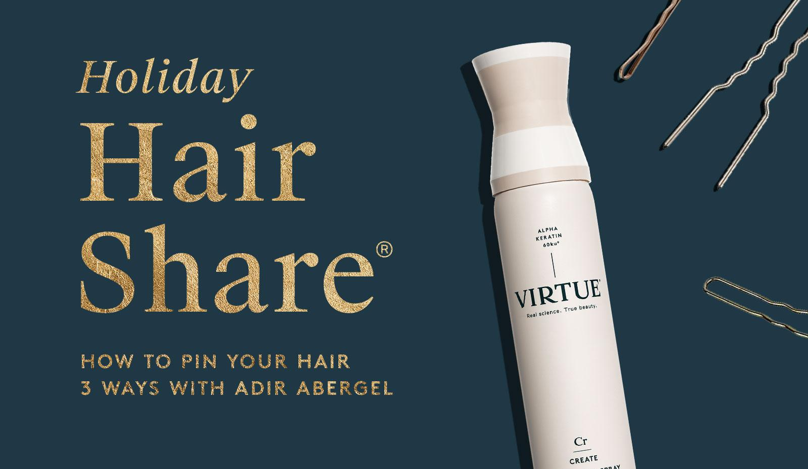 The Holiday Hair Share®: How To Pin Your Hair Three Ways with Adir Abergel