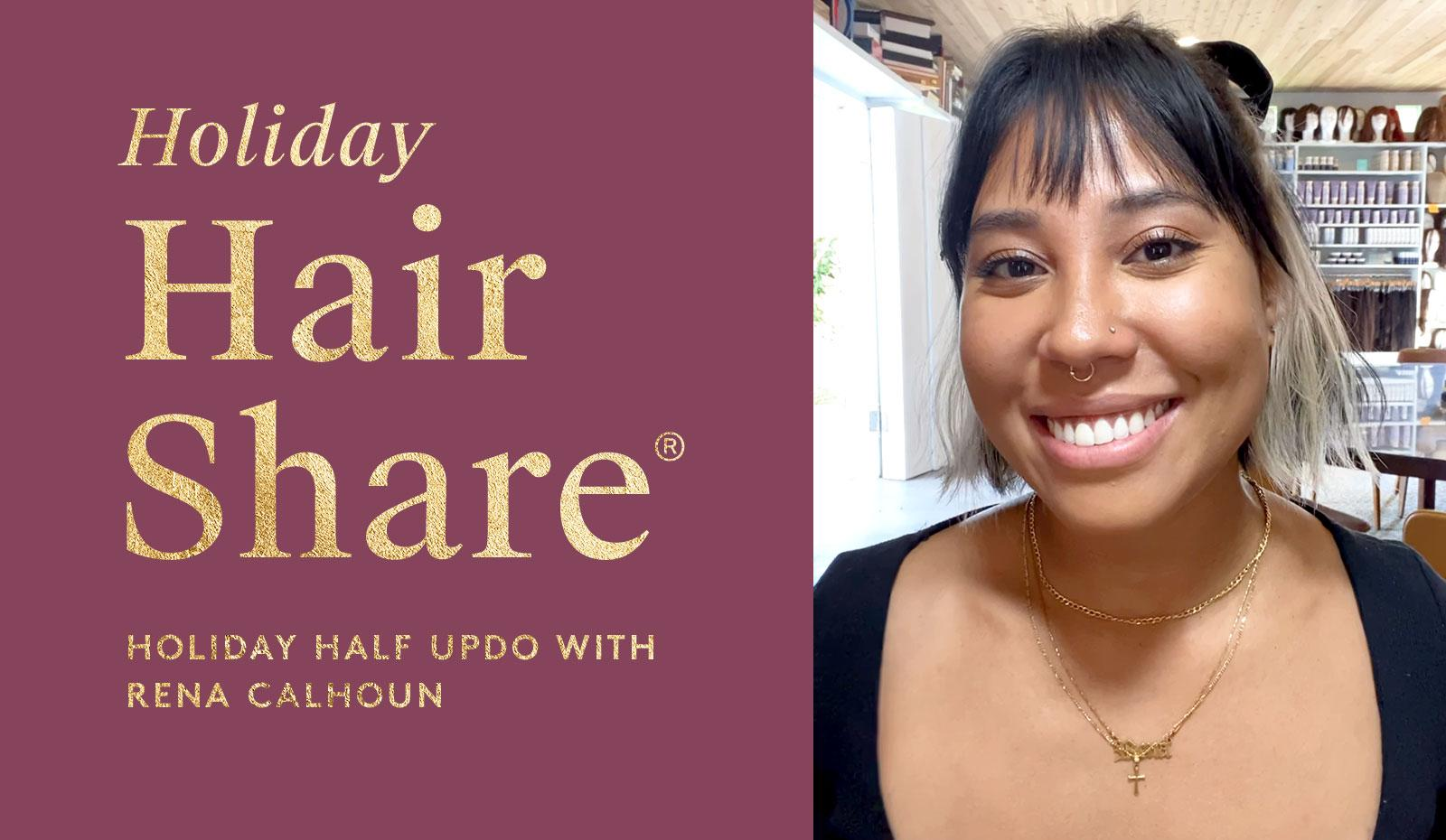 The Holiday Hair Share®: Holiday Half Updo with Rena Calhoun