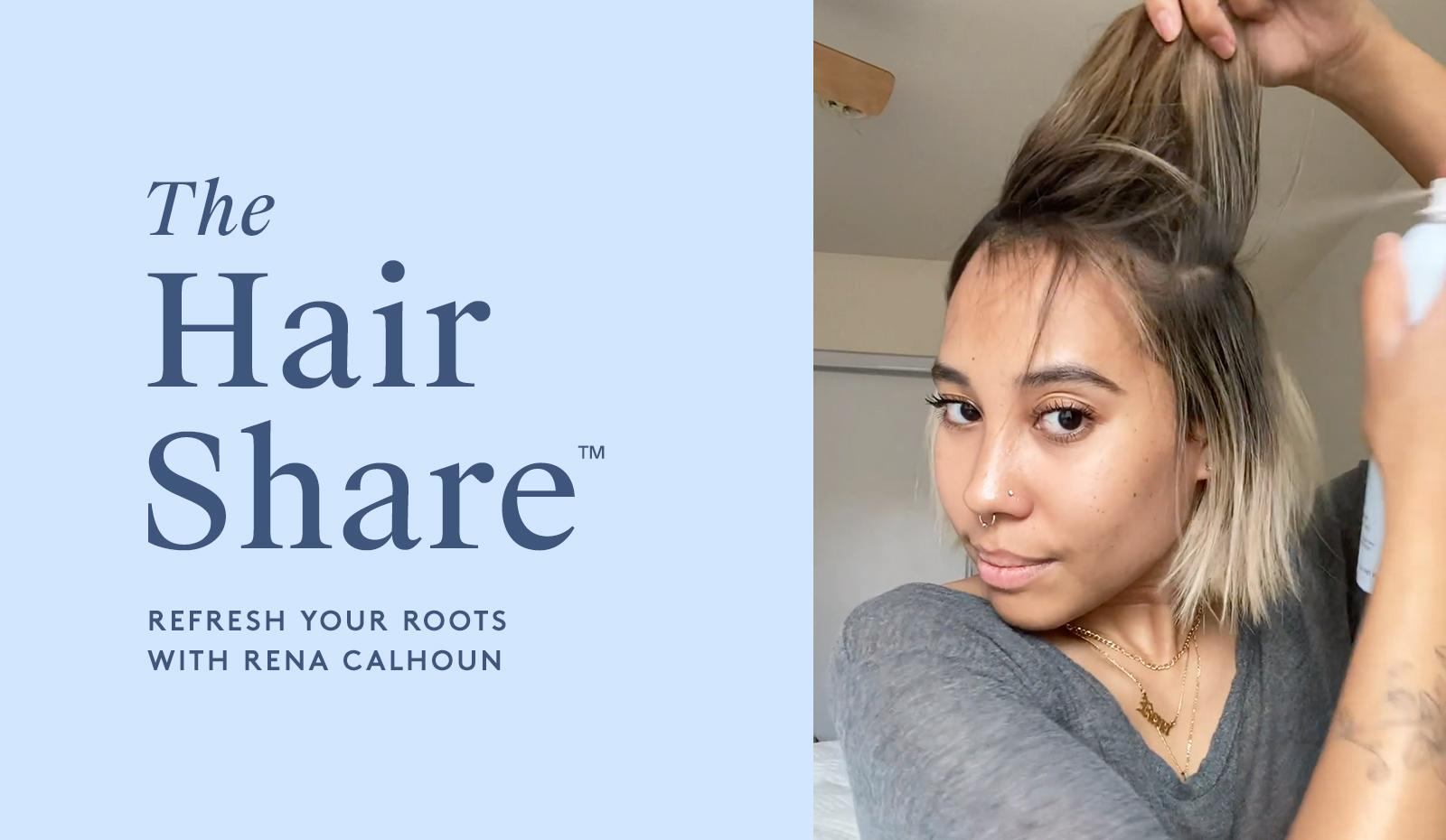 The Hair Share®: Refresh Your Roots with Rena Calhoun