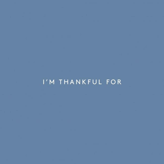 We're Thankful...