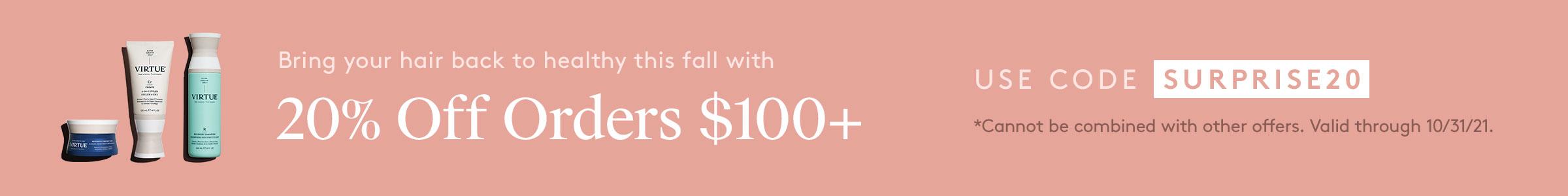20% Off Orders $100+