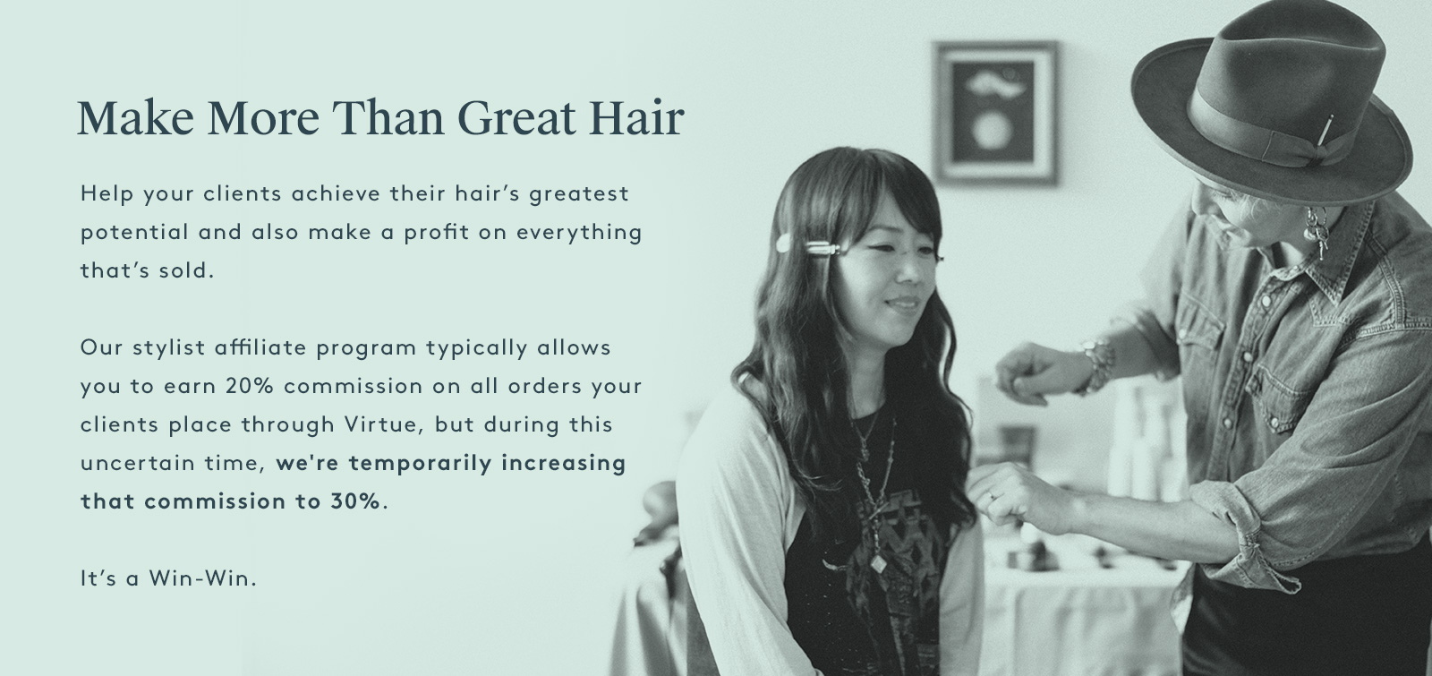 Make More Than Great Hair
