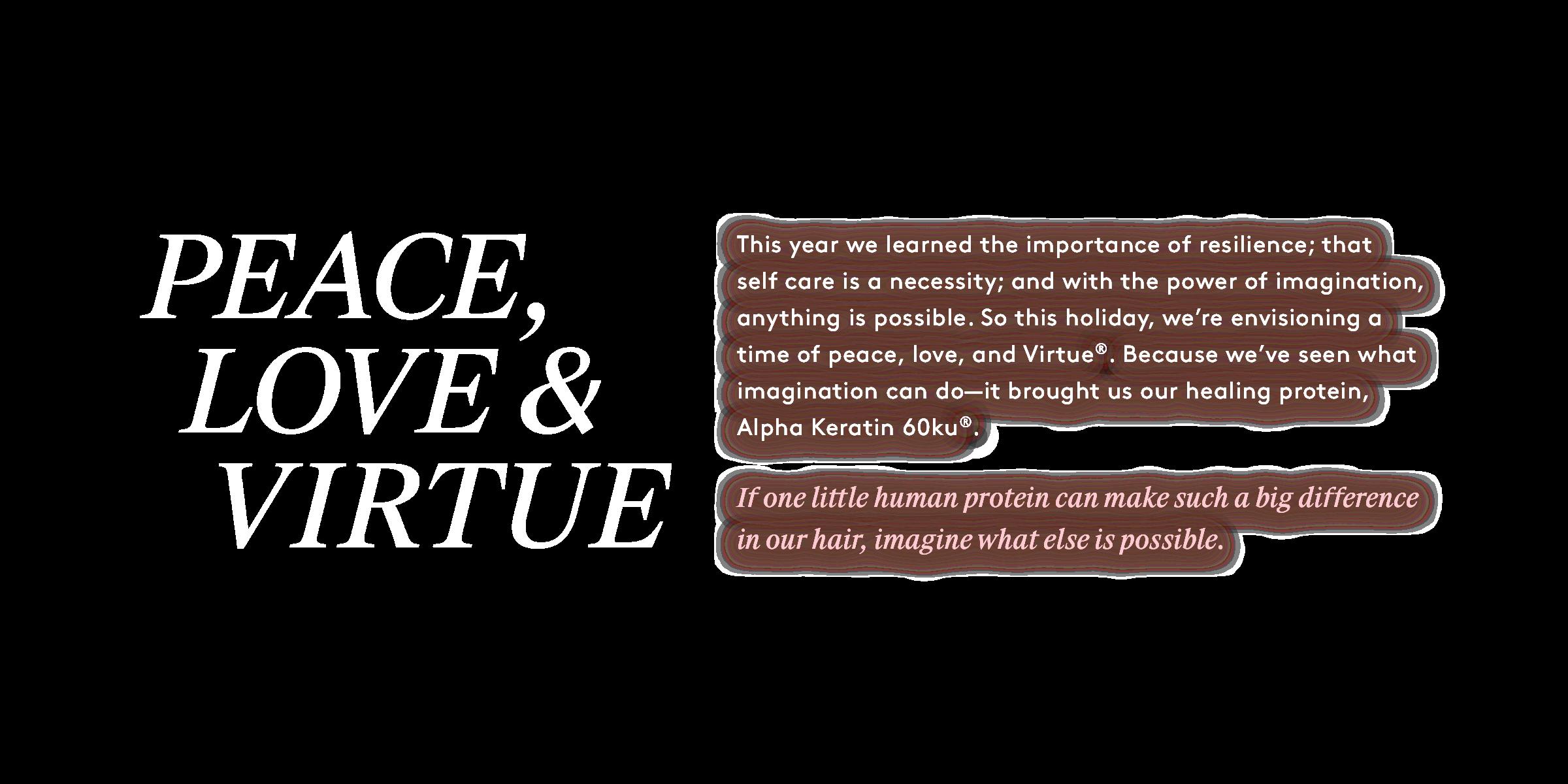 Peace, Love & Virtue