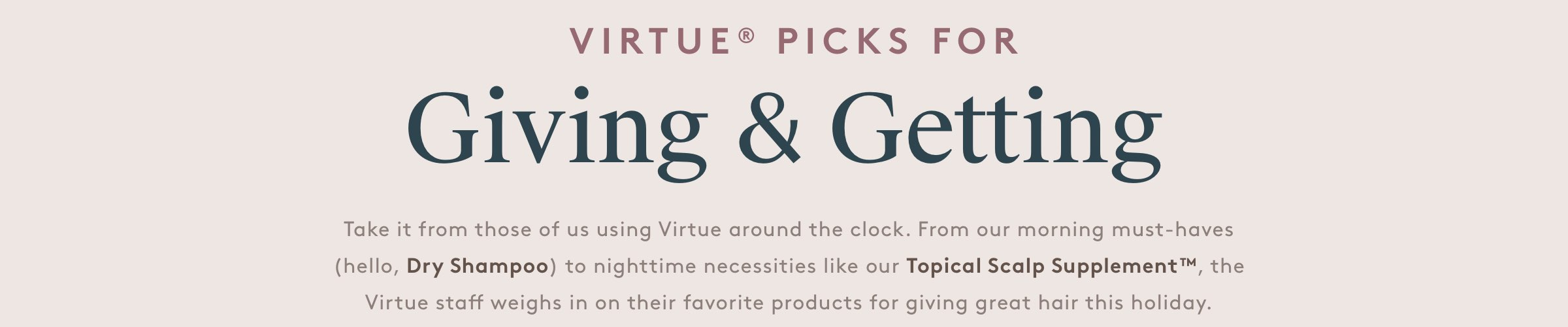 Virtue Picks for Giving & Getting