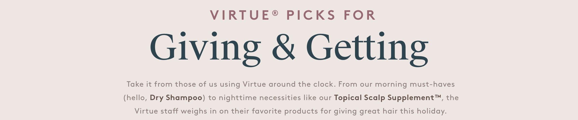 Virtue Picks For Giving & Getting