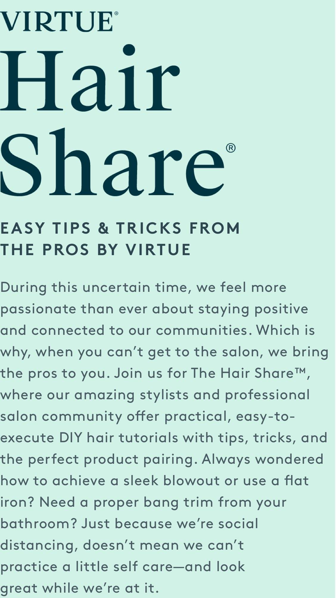 Virtue Hair Share®