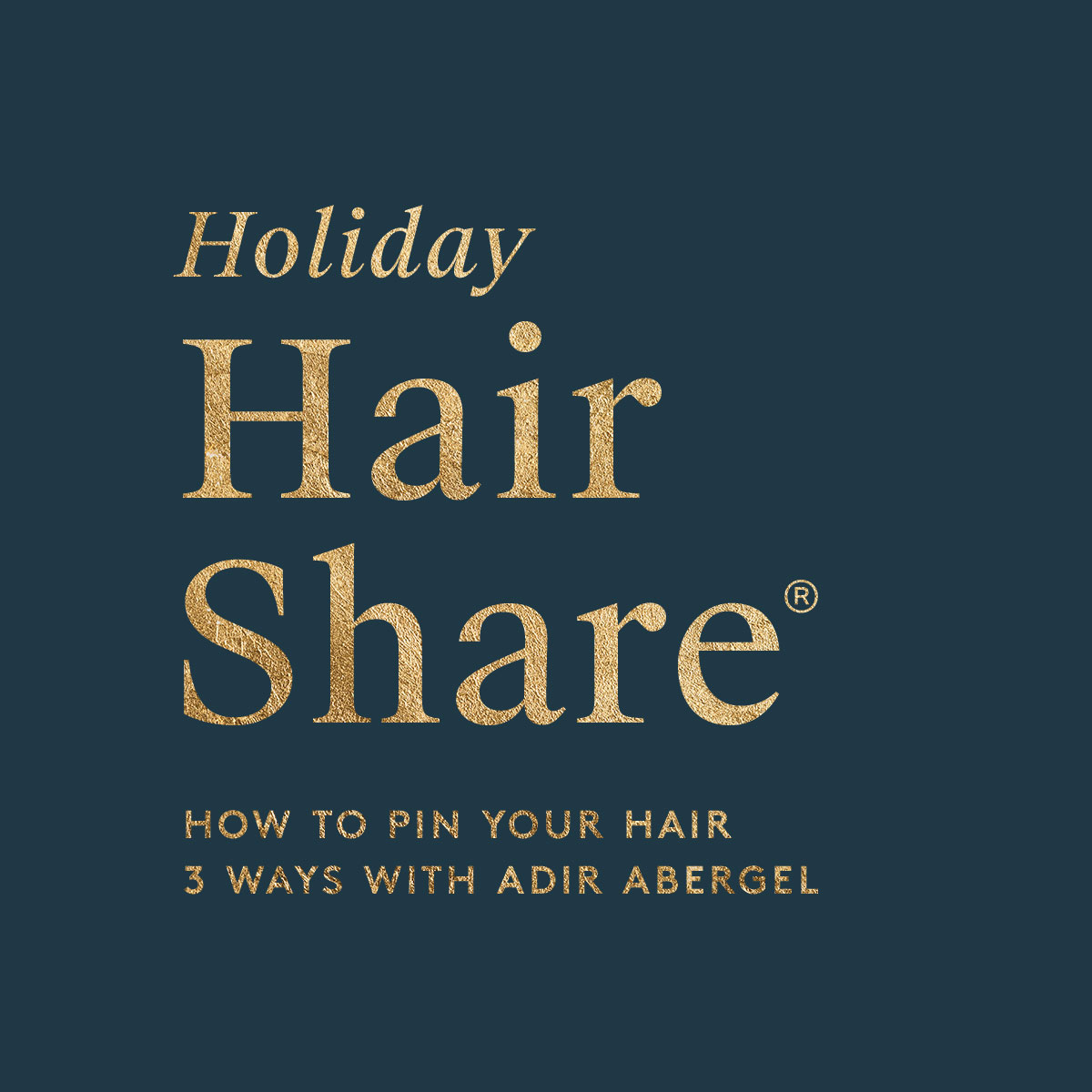 The Holiday Hair Share®