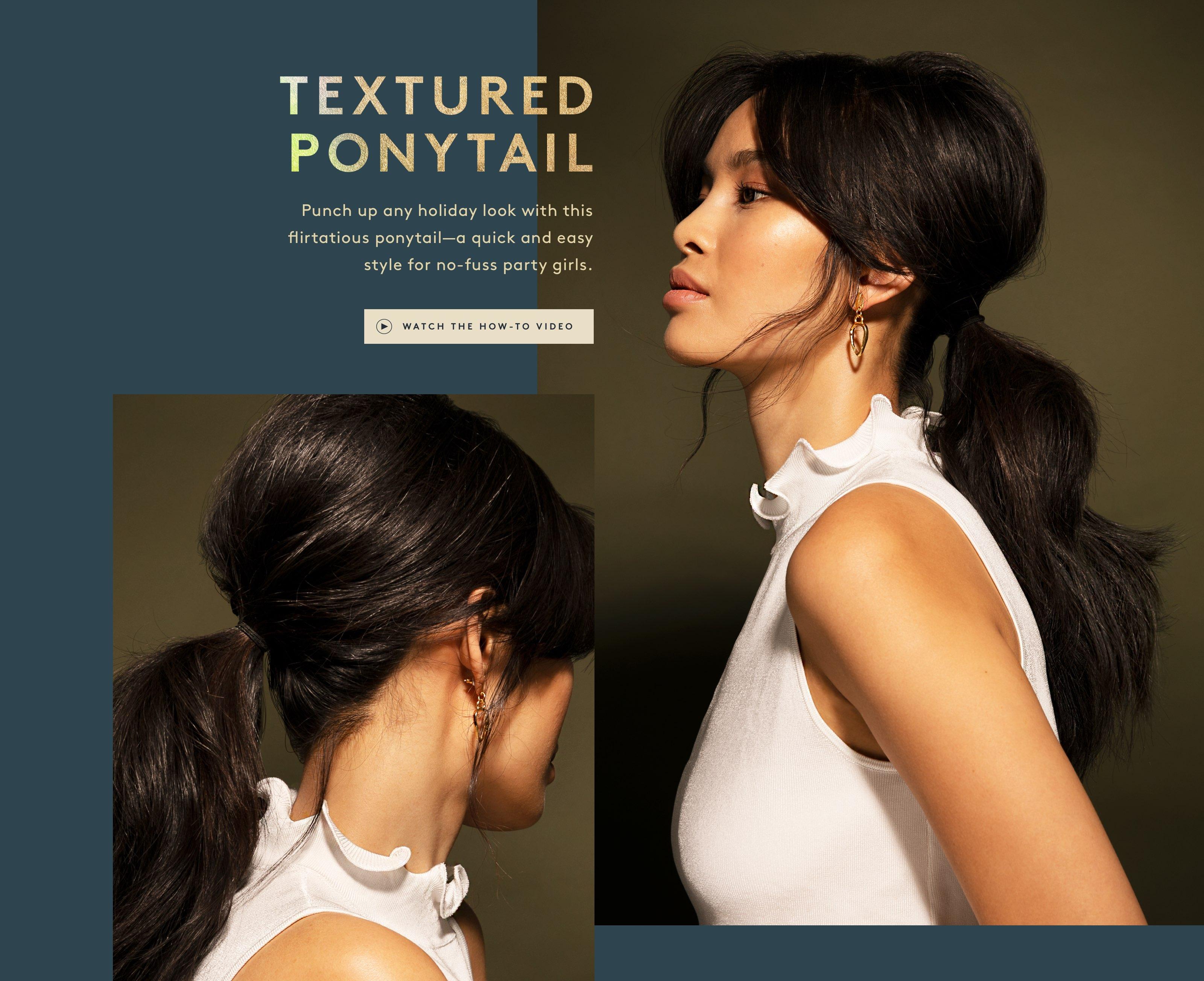 Textured Ponytail