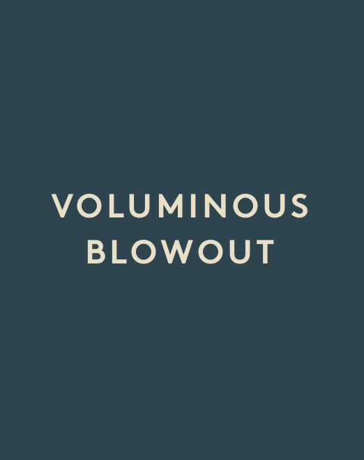 Voluminous Blowout