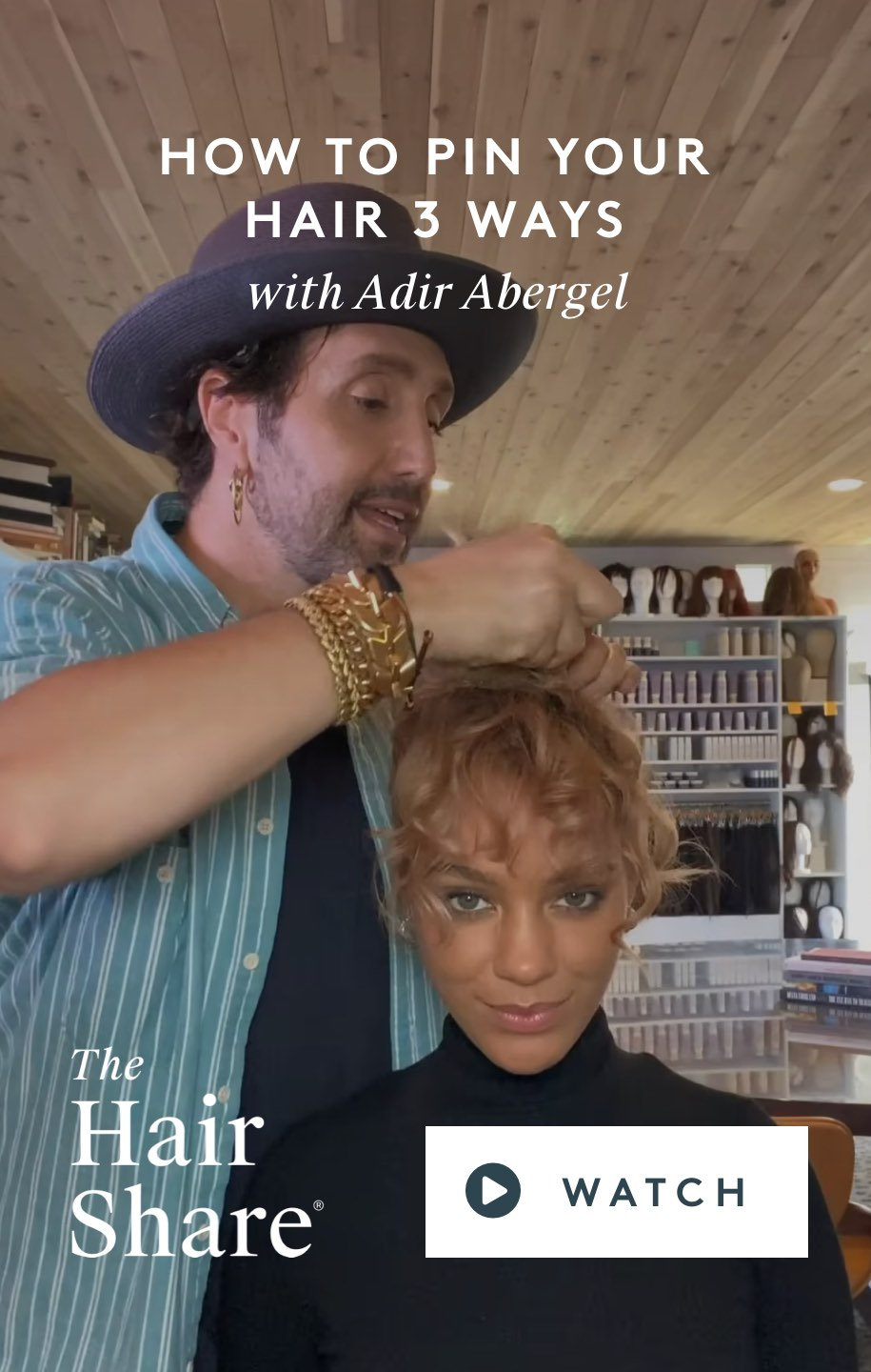 How To Pin Your Hair Three Ways With Adir Abergel