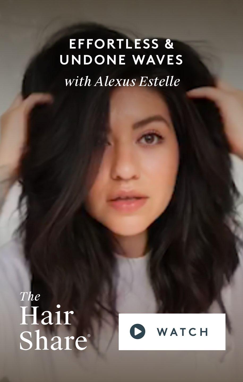 Effortless & Undone Waves With Alexus Estelle