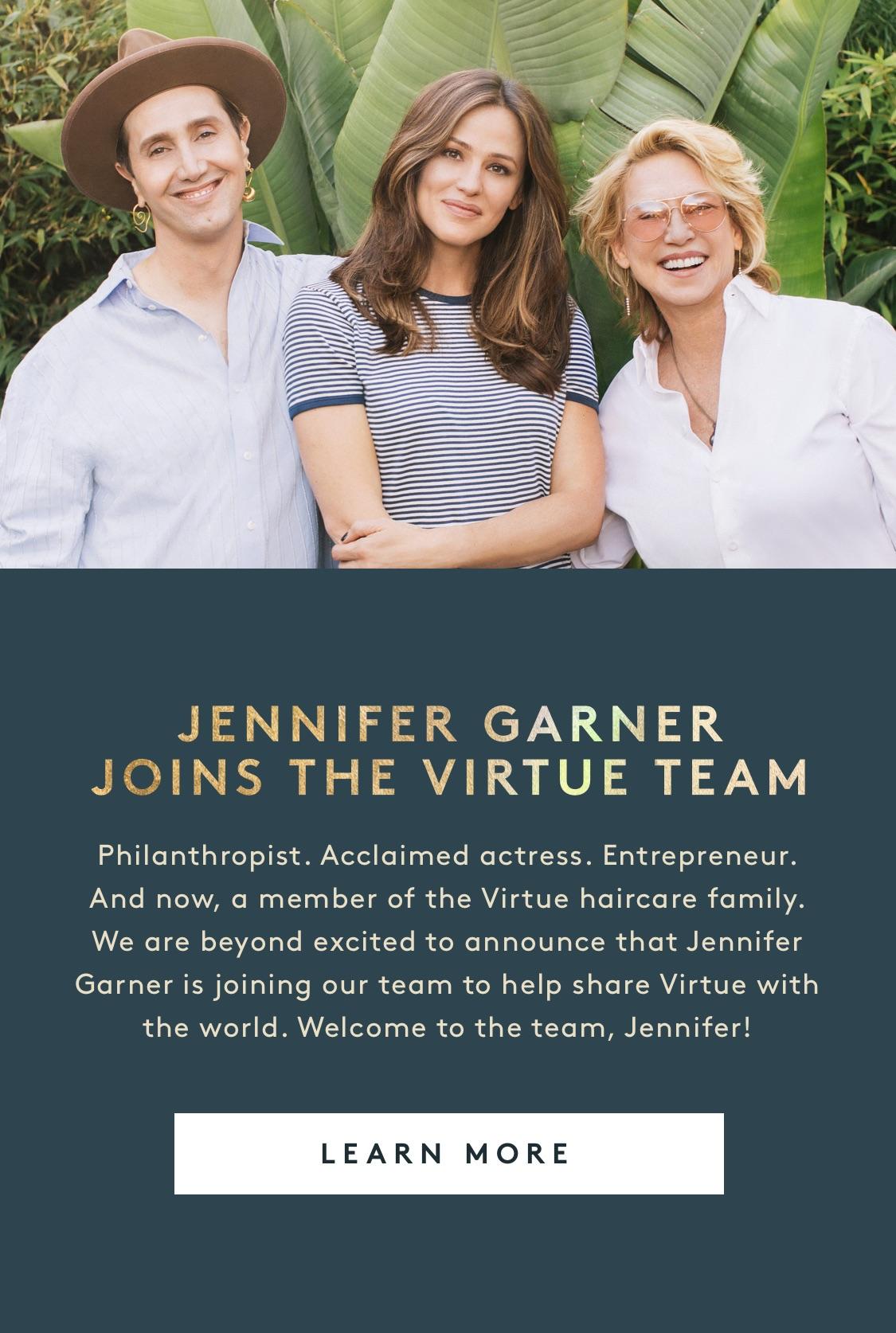 Jennifer Garner Joins the Virtue Team