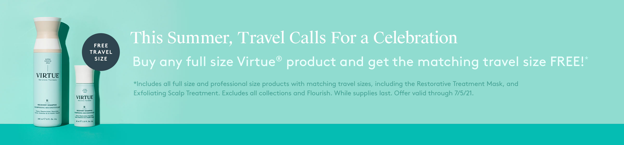 Buy Any Full Size Product, Get the Matching Travel Size Free