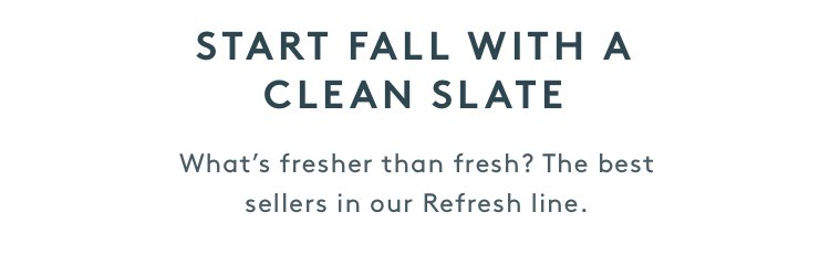 Start Fall with a Clean Slate