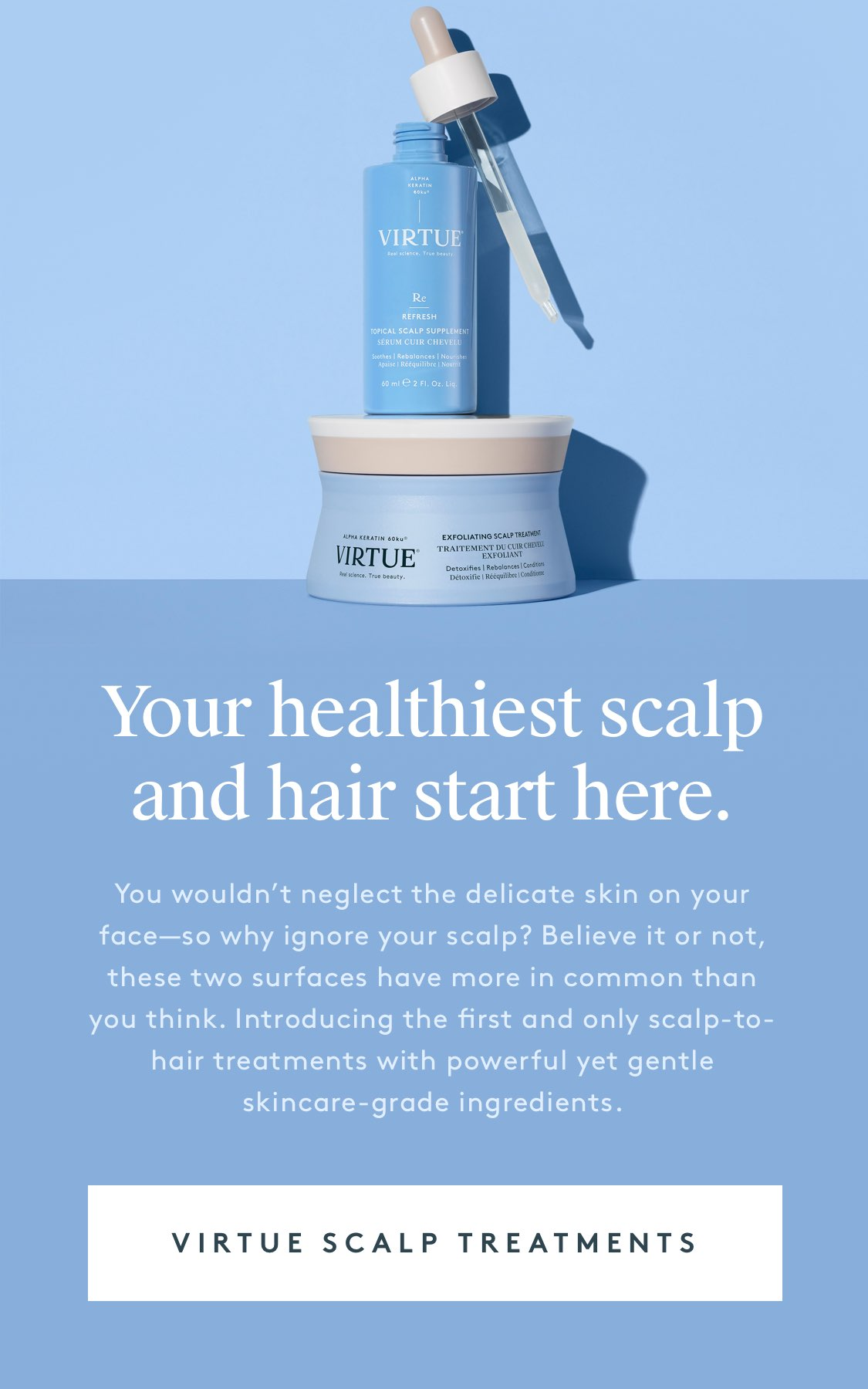 Your healthiest scalp 
