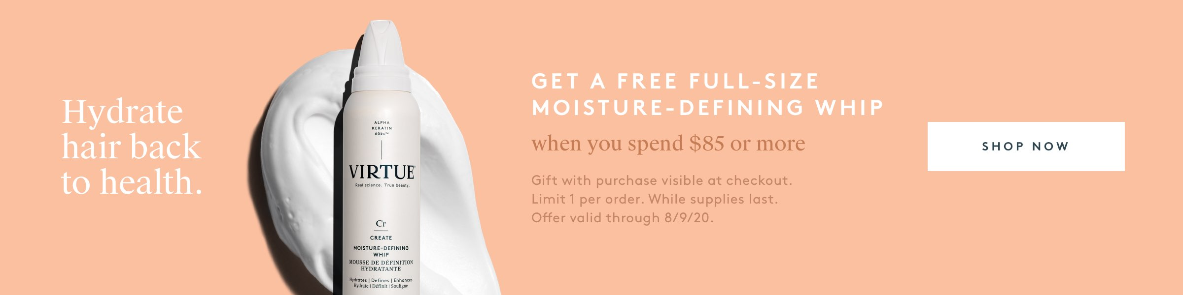 Get a free full-size Moisture-Defining Whip when you spend $85 or more